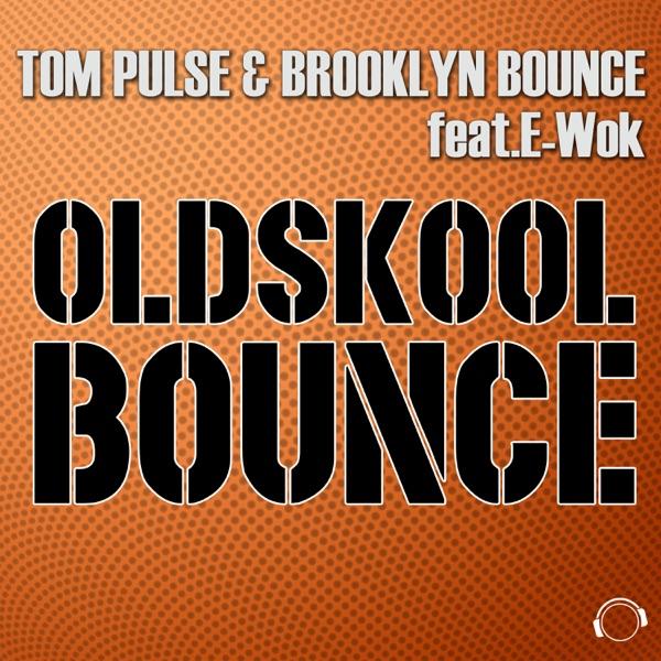 Oldskool Bounce (The Remixes) [feat. E-Wok] - EP