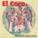 Let's Get It Together - El Coco