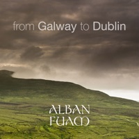 From Galway to Dublin (10 Most Popular Irish and Celtic Folk Traditional Tunes) by Alban Fuam on Apple Music