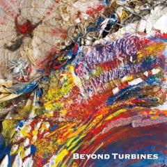 Beyond Turbines (feat. Steve Hunt, Virgil Donati, Roberto Badoglio & Bjossi Klutsch)