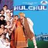 Hulchul (Original Motion Picture Soundtrack)