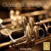 Classical Selection - Carl Maria von Weber: Clarinet Concerto No. 1 & Bassoon Concerto - David Glazer, Georg Zuckermann & Jörg Faerber