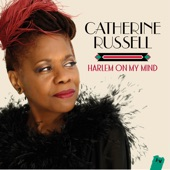 Catherine Russell - Don't Take Your Love from Me