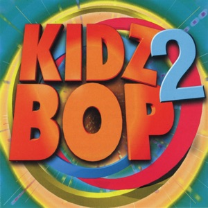 Kidz Bop 2 Mp3 Download