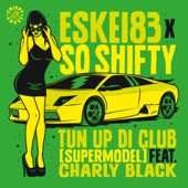 Tun up Di Club (feat. Charly Black) [VIP Mix] - Single