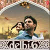 Delhi-6 (Original Motion Picture Soundtrack), A. R. Rahman & Rajat Dholakia