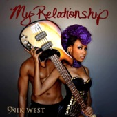 My Relationship (feat. Orianthi & Big Sam) - Single