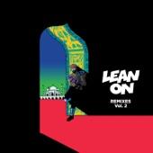 Lean On (Remixes) [feat. MØ & DJ Snake], Vol. 2 - Single
