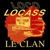 Le clan - Single - Loco Locass