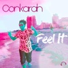 Feel It (The Remixes) - EP - Conkarah