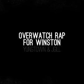 Overwatch Rap For Winston