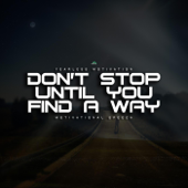 Don't Stop Until You Find a Way (Motivational Speech)