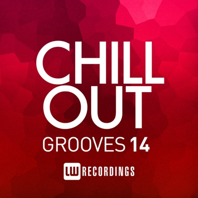 Chill Out Grooves, Vol. 14 - Various Artists album