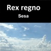 Sesa - Single - rex regno