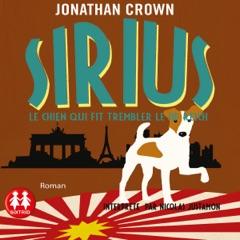 Sirius : Le chien qui fit trembler le IIIe Reich