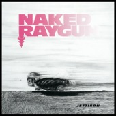 Naked Raygun - When the Walls Come Down