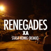 Renegades (Stash Konig Remix) - Single