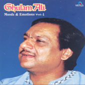Ghulam Ali Moods and Emotions, Vol. 1 - EP