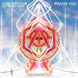 Praise You (feat. Michael Meaco) - Single Mp3 Download