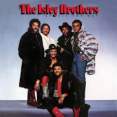 Go All the Way, Pts. 1 & 2 - The Isley Brothers