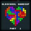 Oldschool Handsup, Pt. 1
