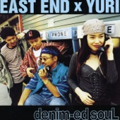 EAST END×YURI - DA.YO.NE