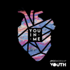 You in Me - EP - JPCC Worship Youth