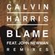Blame feat John Newman Remixes EP