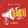 Maino - Heard U