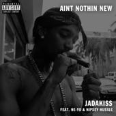 Ain't Nothin New (feat. Nipsey Hussle & Ne-Yo) - Single
