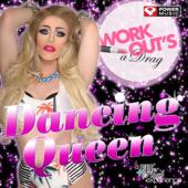 Dancing Queen (Workout Mix)