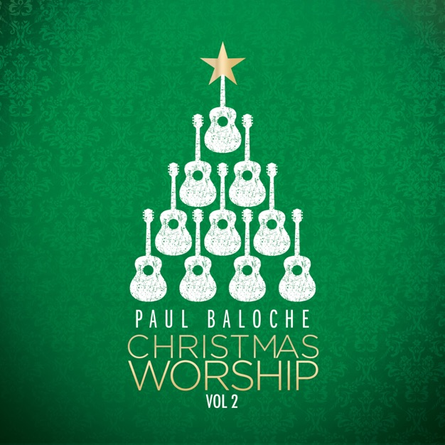Angels From the Realm/Emmanuel by Paul Baloche