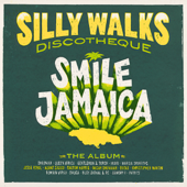 Silly Walks Discotheque: Smile Jamaica