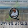 Down for My Click - EP