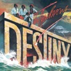 Destiny, 1978