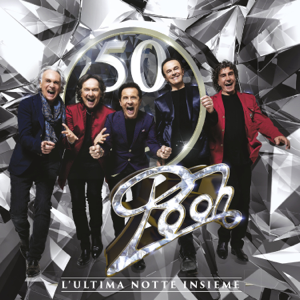 Pooh - Pooh 50 - L'ultima notte insieme (Live)