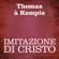 Tommaso da Kempis - Imitazione di Cristo