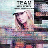 Team (Young Bombs Remix) - Single