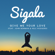 Sigala - Give Me Your Love (feat. John Newman & Nile Rodgers)