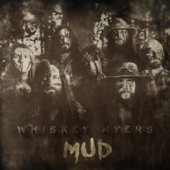 Mud-Whiskey Myers