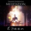 Transcendental Meditation – Mantra Meditation & Celtic Woman Voice for Inner Bliss, Calming Ocean Waves, Mysic Forest Ambience and Nature Sounds - Eileen