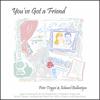 Peter Triggvi & Edward Ballantyne - You've Got a Friend Grafik