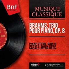 Brahms: Trio pour piano, Op. 8 (Mono Version)