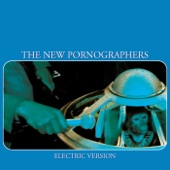 The New Pornographers - The Laws Have Changed