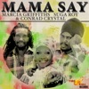 Mama Say (feat. Marcia Griffiths & Tashina) - Single ジャケット写真