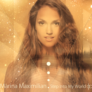Marina Maximilian - Step into My World