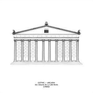 Gothic - Arcadia (Eduardo de la Calle Remix)