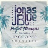 Perfect Strangers feat JP Cooper Acoustic Single