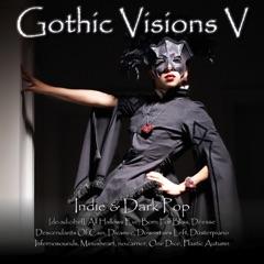 Gothic Visions V (Indie & Dark Pop)