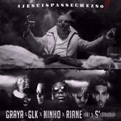 Jesuispasséchezso : Episode 3 / Graya x Ninho x GLK x Riane x Le S - Single